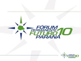 Situação em Junho/2012 - Fórum Futuro 10 Paraná