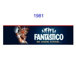 Fatos que marcaram 1981 e a década de 80