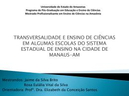Transversalidade e o Ensino em Manaus.