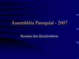 Assembléia Paroquial - 2007 - Paróquia São Paulo Apóstolo