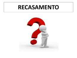 CASAMENTO(3)DIVÓRCIO E RECASAMENTO.