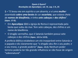 Quem é Quem? Revelações do Apocalipse, vol. III, cap. 2ª, 25