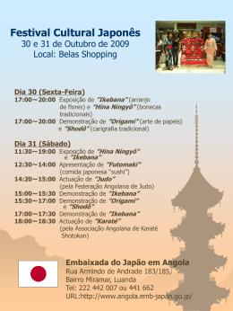 Festa Cultural do Japão 30 e 31 de Outubro de 2009 Local