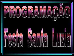 Clique aqui - Programação da Festa de Santa Luzia
