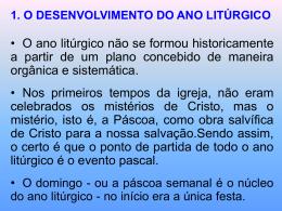 o desenvolvimento do ano litúrgico