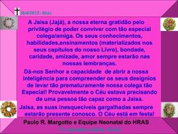 Homenagem a Dra. Jaisa Maria Magalhães de Moura, Cirurgiã