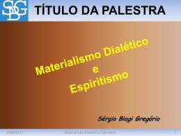 Materialismo Dialético e Espiritismo
