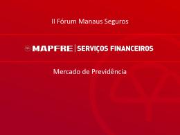 Mapfre Seguros - Mercado de Previdência