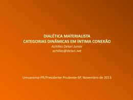 Dialética meterialista: categorias dinâmicas em íntima conexão