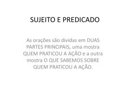 SUJEITO E PREDICADO