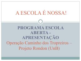 Operação Caminho dos Tropreiros – Projeto Rondon