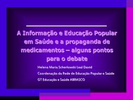Helena Maria Scherlowski Leal David – Brasil/Associação