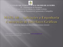 MATLAB – Aplicações a Engenharia