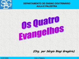 Quatro Evangelhos, Os - Sérgio Biagi Gregorio