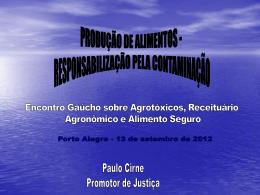 Dr. Paulo da Silva Cirne - Promotoria de Defesa Ambiental Pública