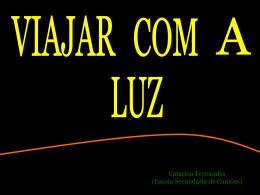 Viajar com a Luz (Astro Cosmos 2004)