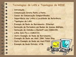 Tecnologias de LAN e Topologias de REDE.