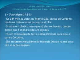 Quem São os 144.000? Revelações do Apocalipse, vol. II, cap. 14