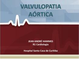 Valvulopatia Aórtica - Sociedade Brasileira de Cirurgia Cardiovascular