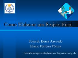 Apresentação_como elaborar um Projeto Final 2014