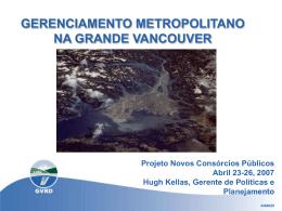 GERENCIAMENTO METROPOLITANO NA GRANDE VANCOUVER