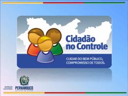 Cidadão no Controle - SCGE-PE Tipo do arquivo: ppt