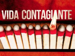 VIDA CONTAGIANTE: A OPORTUNIDADE