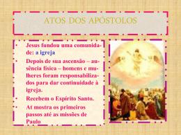 Slides: Atos dos Apóstolos
