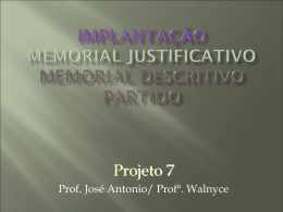 Implantação Memorial Justificativo Memorial Descritivo