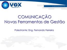 Fernando Ferreira - VOX