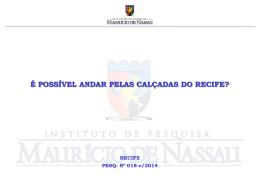 Pesquisa Calçadas do Recife - Instituto Mauricio de Nassau