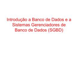 Introdução a Sistemas Gerenciadores de Banco de Dados