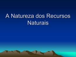 natureza dos recursos