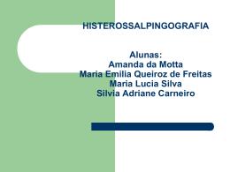 HISTEROSSALPINGOGRAFIA Alunos Berenice Jociane Liege