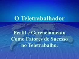 07. O Teletrabalhador