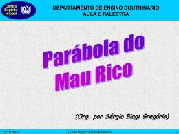 Parábola do Mau Rico - Centro Espírita Ismael