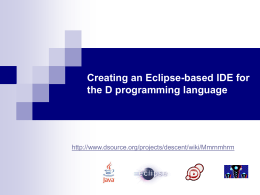 Creating an Eclipse-based IDE for the D programming language