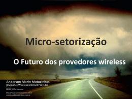 Micro-setorização