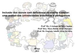 EDUCAÇÃO FÍSICA E INCLUSÃO DOS ALUNOS PORTADORES DE DEFICIÊNCIA