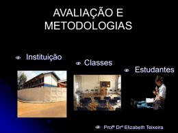 Avaliação e Metodologias