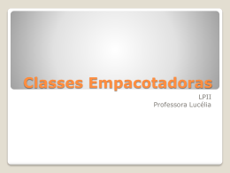 Classes Empacotadoras