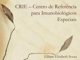 CRIE – Centro de Referência para Imunobiológicos