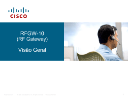 O que é RFGW-10 - Cisco Support Community
