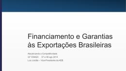 Financiamento e Garantias às Exportações