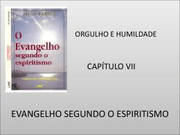 ORGULHO E HUMILDADE EVANGELHO SEGUNDO O ESPIRITISMO