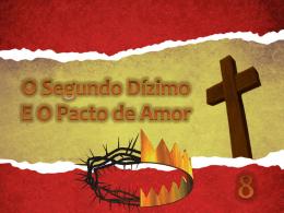 1518 o segundo dizimo e o pacto de amor