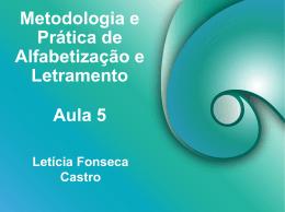 Metodologia e Prática de Alfabetização e Letramento