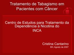 Tratamento de Tabagismo em Pacientes com Câncer.