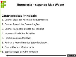 BUROCRACIA SEGUNDO MAX WEBER