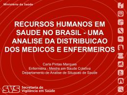 A análise da taxa de enfermeiros por 10 mil habitantes na Região